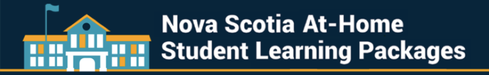 Nova Scotia At-Home Student Learning Packages
